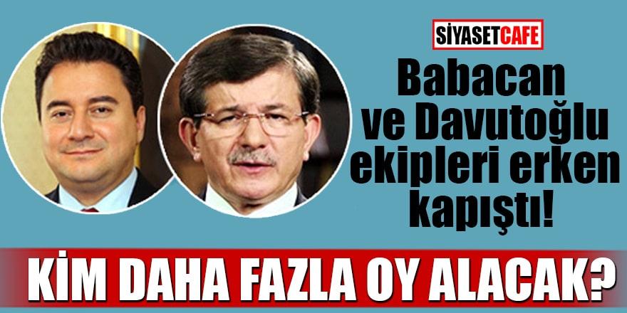 Babacan ve Davutoğlu ekipleri erken kapıştı: Kim daha fazla oy alacak?