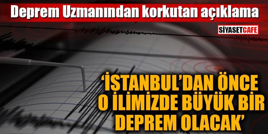 Deprem uzmanı Doğan Perinçek: 'İstanbul'dan önce o ilimizde büyük bir deprem olacak'