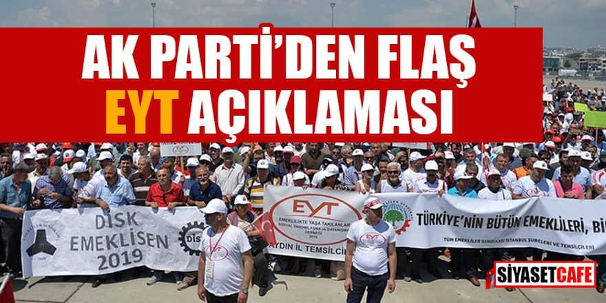 AK Parti'den flaş EYT açıklaması