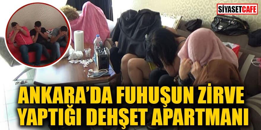 Ankara'da fuhuşun zirve yaptığı dehşet apartmanı