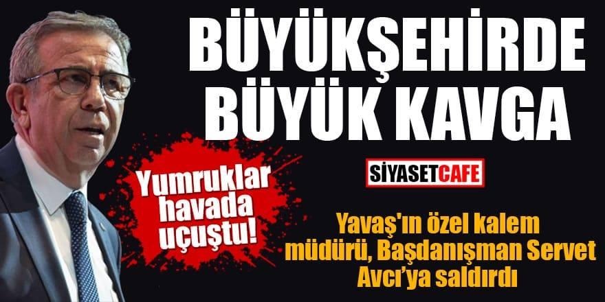 Ankara Büyükşehir karıştı: Yavaş'ın başdanışmanı Servet Avcı Özel kalem müdürü tarafından dövüldü