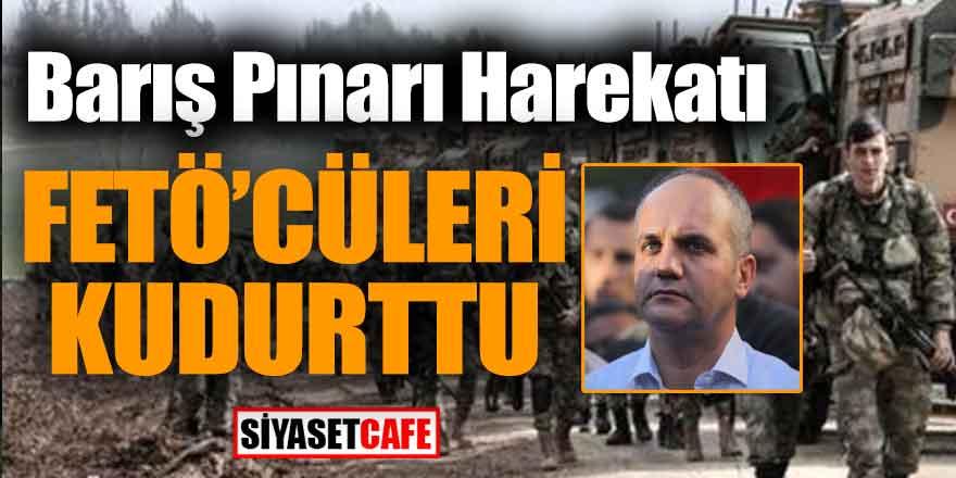 Barış Pınarı Harekatı FETÖ'cüleri kudurttu