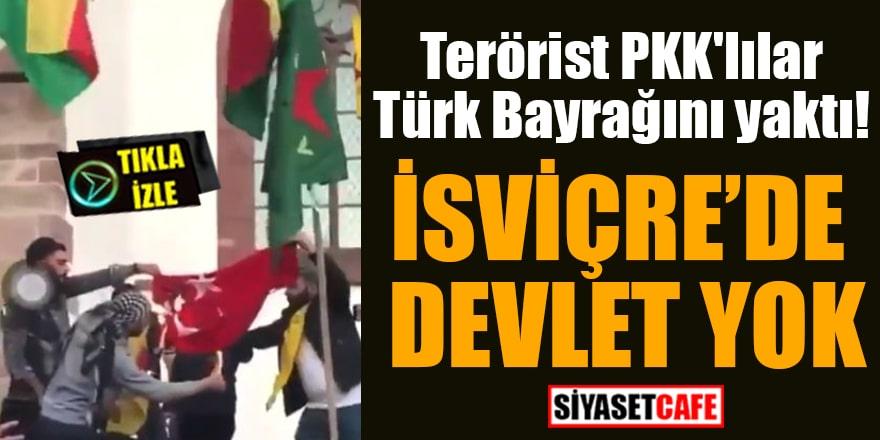 Terörist PKK'lılar Türk Bayrağını yaktı! İsviçre'de devlet yok