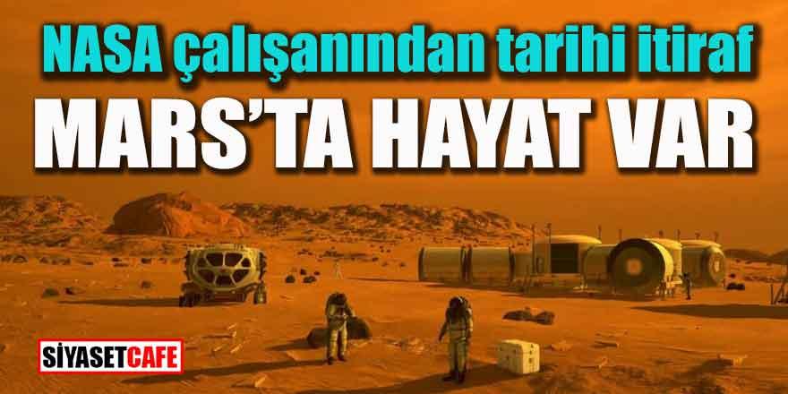 NASA çalışanından tarihi itiraf; Mars'ta hayat var