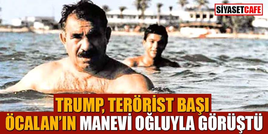 Trump, terörist başı Öcalan'ın manevi oğluyla görüştü