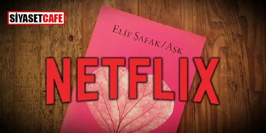 Netflix'den Elif Şafak hamlesi