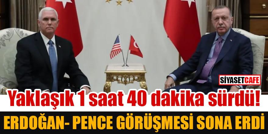 Yaklaşık 1 saat 40 dakika sürdü! Erdoğan-Pence görüşmesi sona erdi