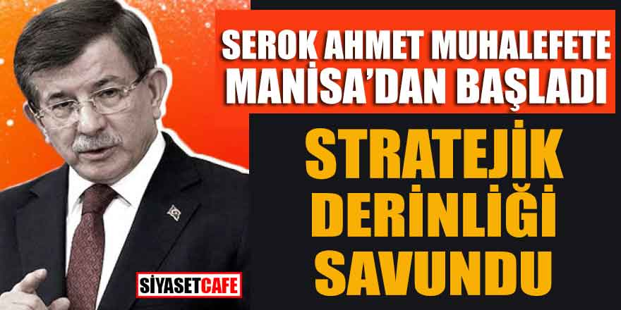 Davutoğlu Manisa'dan yeni parti çalışmasını başlattı