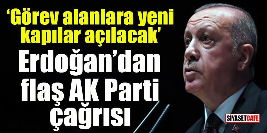 Erdoğan vatandaşları AK Parti'ye çağırdı: Görev alanlara yeni kapılar açılacak
