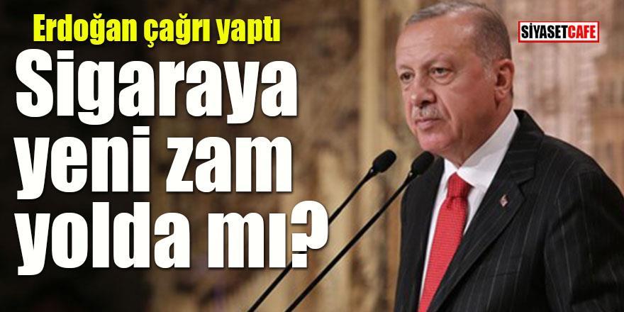 Erdoğan çağrı yaptı: Yeni sigara zammı yolda mı?