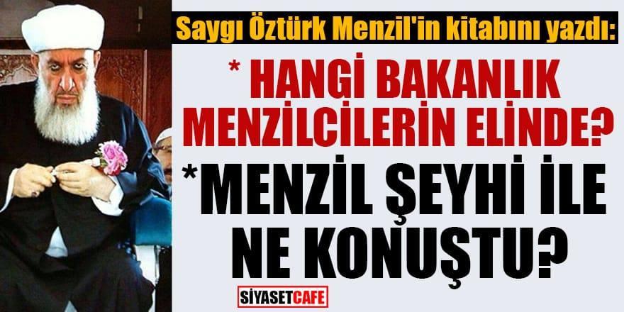 Saygı Öztürk'ün Menzil kitabı satışa çıktı: Hangi Bakanlık Menzilcilerin elinde?