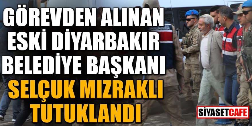 Eski Diyarbakır Belediye Başkanı Mızraklı tutuklandı