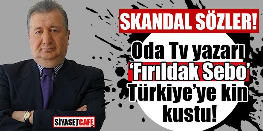 Oda Tv yazarı Önkibar'dan küstah sözler! Türkiye'ye kin kustu
