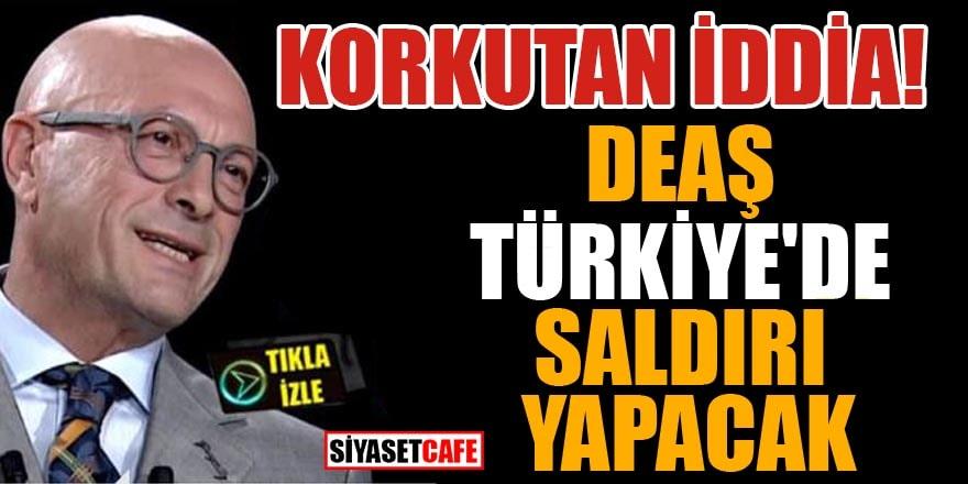 Erol Mütercimler: DEAŞ Türkiye'ye saldıracak