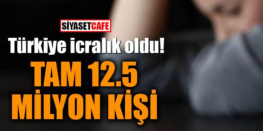 Türkiye icralık oldu! Tam 12.5 milyon kişi