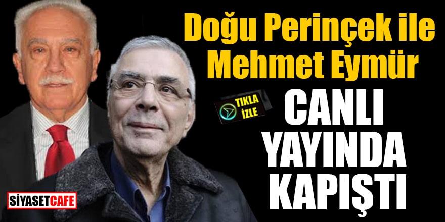 Doğu Perinçek ile Mehmet Eymür canlı yayında kapıştı