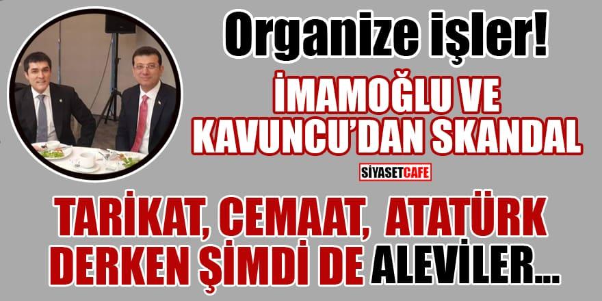 """İmamoğlu ve Kavuncu'dan skandal! """"Müslüman-Alevi"""" ayrımına kayıtsız kaldılar"""