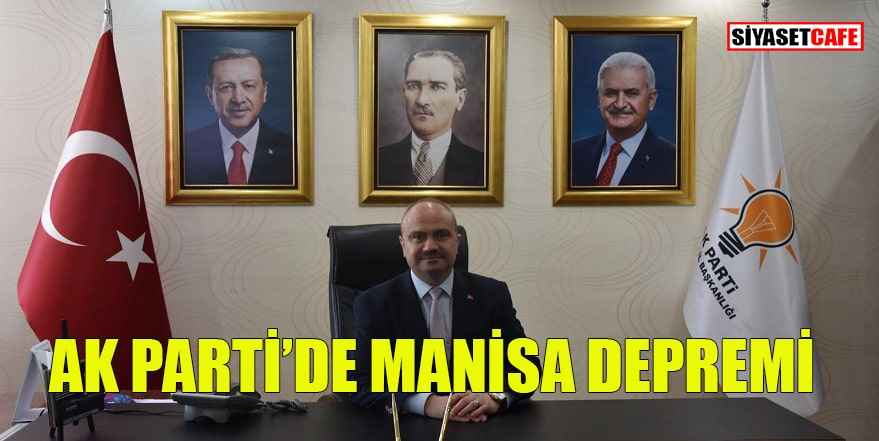AK Parti'de Manisa depremi