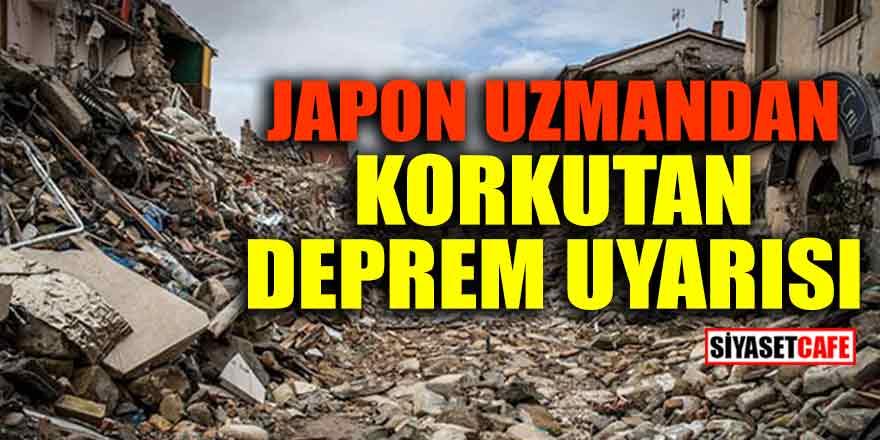 Japon uzmandan korkutan deprem uyarısı