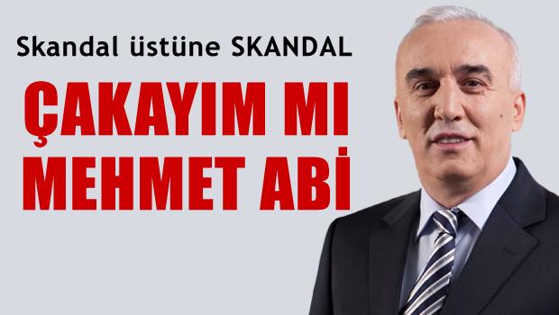 Çakayım mı Mehmet Abi