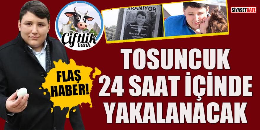 Flaş Haber! Tosuncuk lakaplı Mehmet Aydın 24 saat içinde yakalanacak