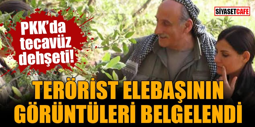 PKK'da tecavüz dehşeti Terörist elebaşının görüntüleri belgelendi