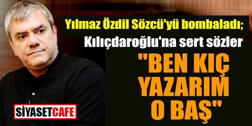 """Yılmaz Özdil'den Sözcü'ye flaş eleştiri; """"Ben kıç yazarım"""""""