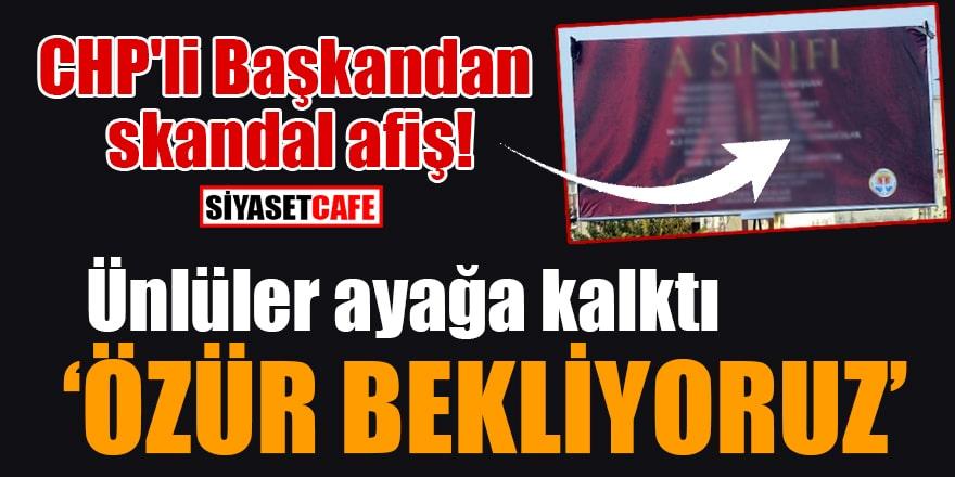 CHP'li Başkandan skandal afiş! Ünlüler ayağa kalktı: Özür bekliyoruz