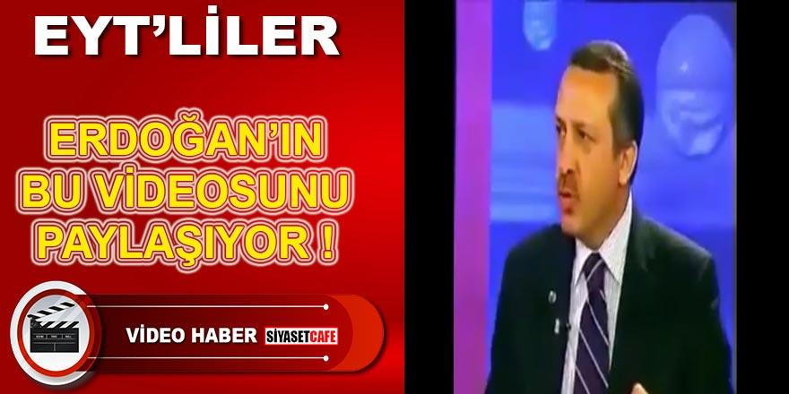 EYT'liler Erdoğan'ın bu videosunu paylaşıyor