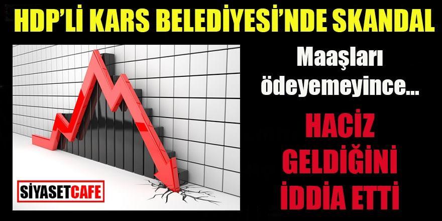 HDP'li Kars Belediyesinde işçi maaşlarına haciz iddiası