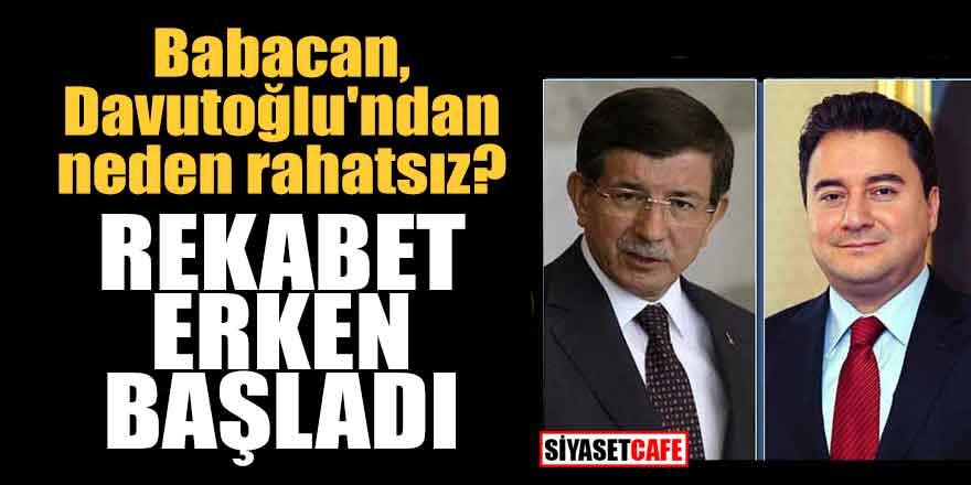 Babacan, Davutoğlu'ndan neden rahatsız? Rekabet erken başladı