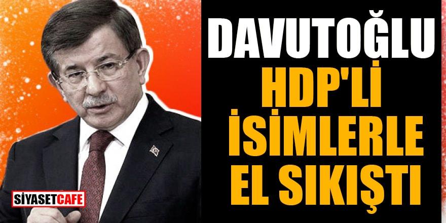 Ahmet Davutoğlu kürt siyasetçileriyle görüşüyor! HDP'li isimlerle el sıkıştı