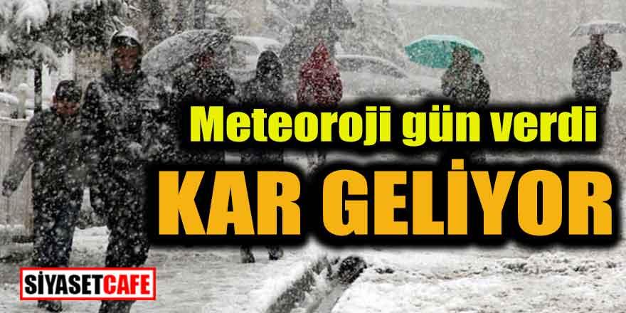 Meteoroloji gün verdi; Kar geliyor