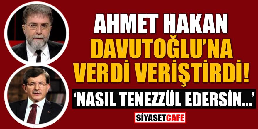 Ahmet Hakan, Ahmet Davutoğlu'na verdi veriştirdi! 'Nasıl tenezzül edersin anlamıyorum'
