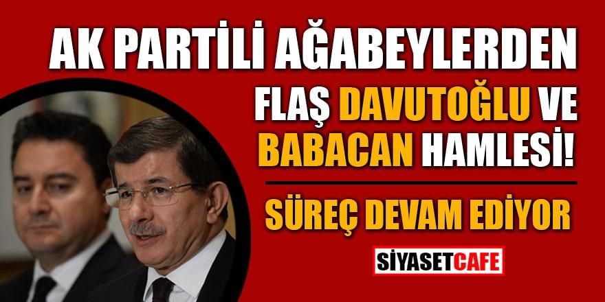 Ak Partili ağabeylerden flaş Davutoğlu ve Babacan hamlesi! Süreç devam ediyor