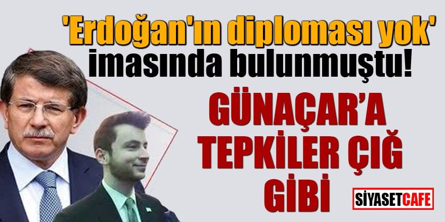 'Erdoğan'ın diploması yok' imasında bulunmuştu! Günaçar'a tepkiler çığ gibi