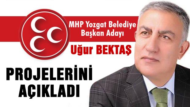 MHP Yozgat Adayı Uğur Bektaş Projelerini açıkladı
