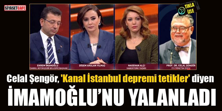 Celal Şengör, 'Kanal İstanbul depremi tetikler' diyen İmamoğlu'nu yalanlandı