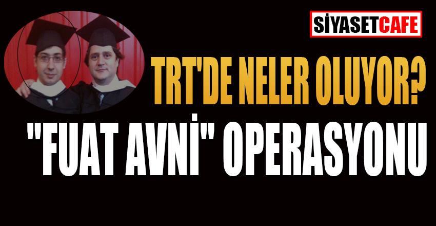 TRT'de neler oluyor? Fuat Avni'nin yakın arkadaşı terfi aldı!
