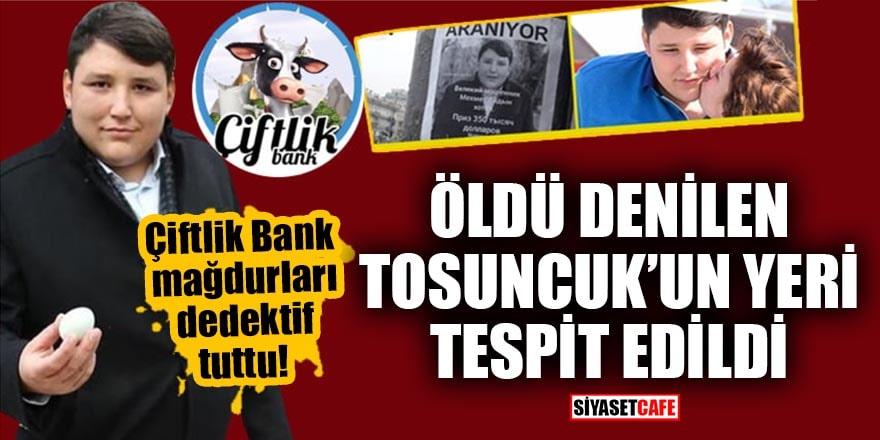Çiftlik Bank mağdurları dedektif tuttu! Öldü denilen Tosuncuk'un yeri tespit edildi