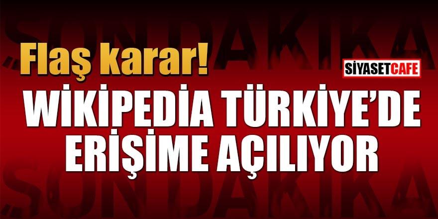 Flaş karar! Wikipedia Türkiye'de erişime açılıyor
