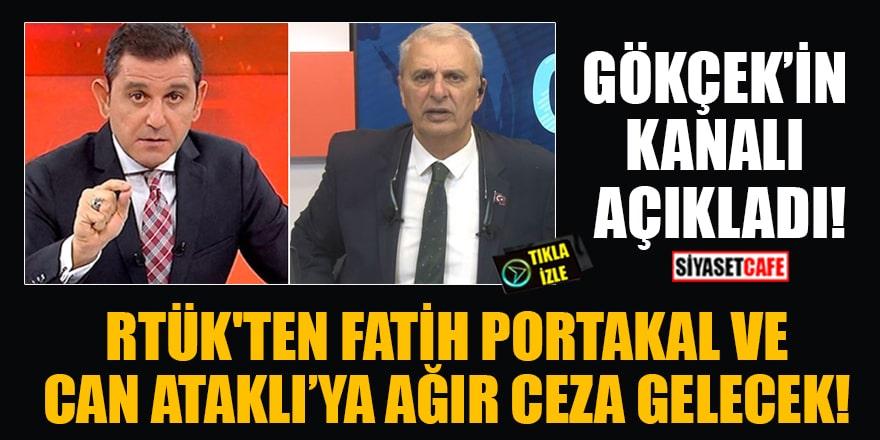 'RTÜK'ten Fatih Portakal ve Can Ataklı'ya ağır ceza gelecek' iddiası