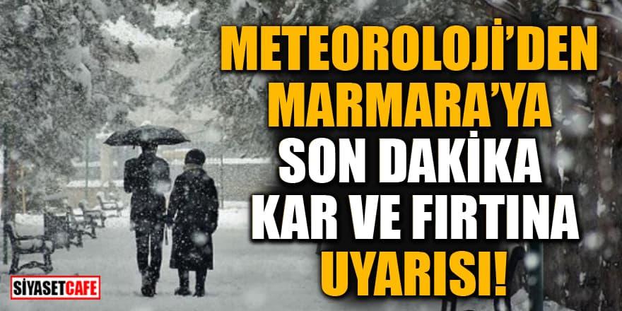 Meteoroloji'den Marmara'ya son dakika kar ve fırtına uyarısı