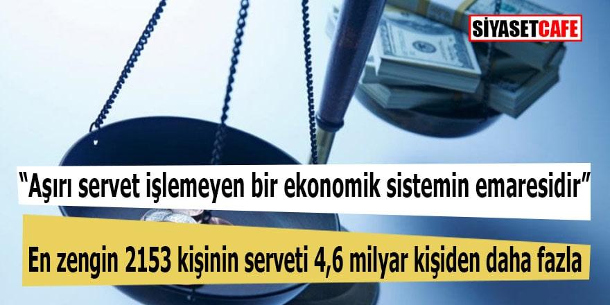 Oxfam Raporu açıklandı: Dünyadaki en zengin 2.153 kişinin serveti 4,6 milyar kişinin servetinden fazla