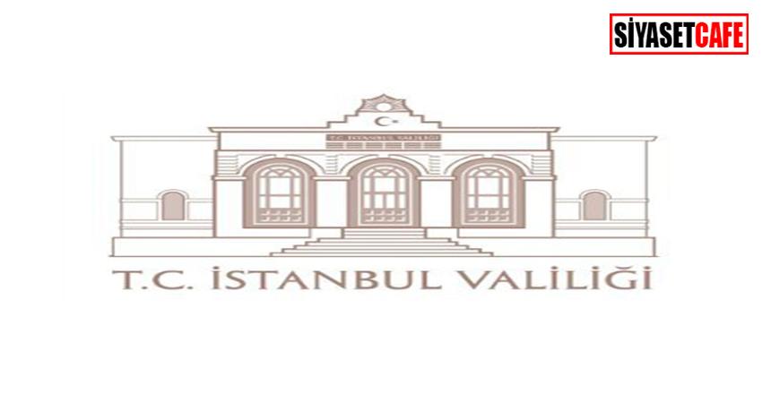İstanbul Valiliği'nden önemli açıklama