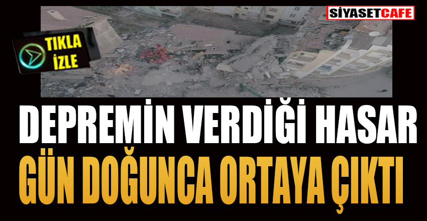 Elazığ'daki depremin verdiği hasar gün doğunca ortaya çıktı