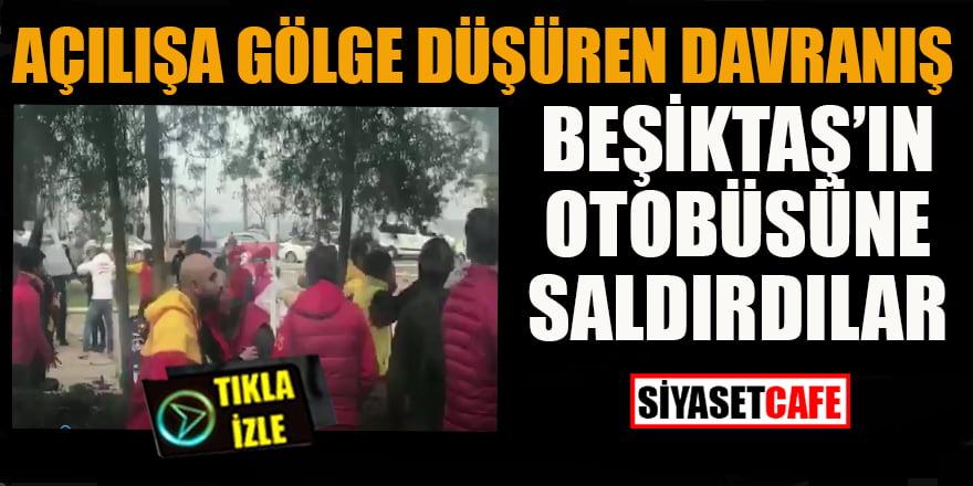 Açılışa gölge düşüren davranış: Beşiktaş'ın otobüsüne saldırdılar