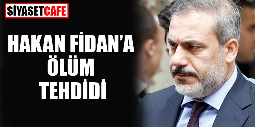 O gazete Hakan Fidan'ı ölümle tehdit etti