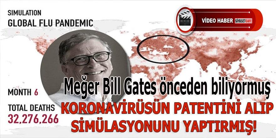 Bill Gates 6 ay önce Corona virüsün patentini alıp sonra simülasyon yaptırmış
