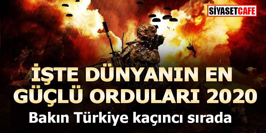 Dünyanın En Güçlü Orduları Listesi güncellendi, bakın Türkiye kaçıncı sırada